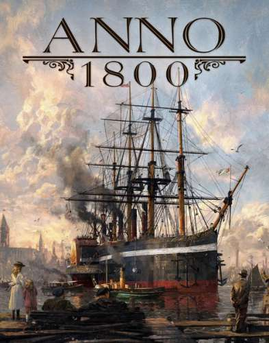 Anno 1800: Complete Edition (2019/RUS/ENG/RePack by xatab)