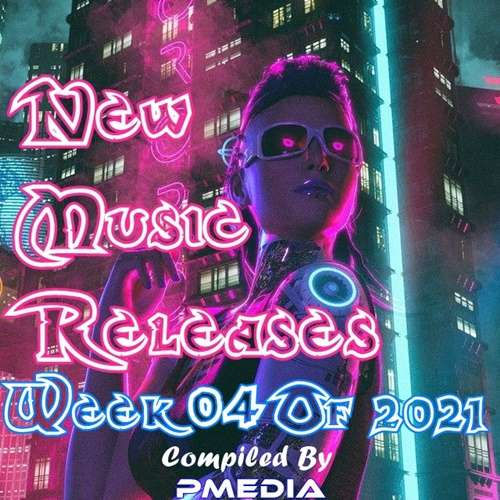 New Music Releases Week 04 (2021)