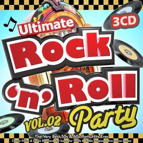 Ultimate Rock`n`Roll Party Vol.02 (2021)