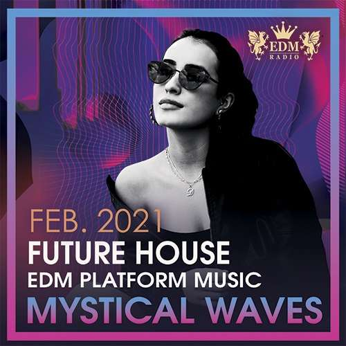 Mystical Waves: Future House Music (2021)