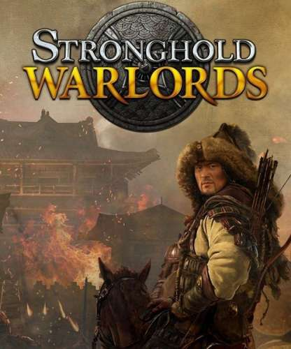 Stronghold: Warlords (2021/RUS/ENG/MULTi15/RePack от FitGirl)
