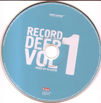 Record Deep Vol.1 mixed by Dj Kefir (2008)